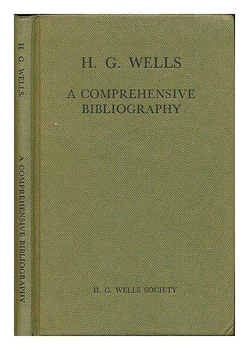 H. G. Wells: a comprehensive bibliography;: H. G. Wells Society