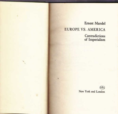 9780902308107: Europe versus America? Contradictions of Imperialism