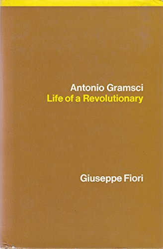 9780902308206: Antonio Gramsci: Life of a Revolutionary