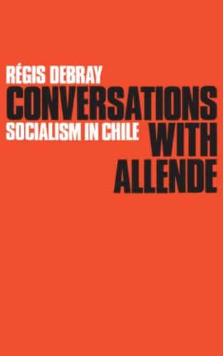 9780902308435: Conversations with Allende: Socialism in Chile