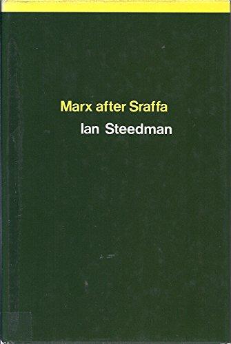 Marx After Sraffa: Steedman, Ian