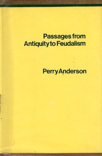 9780902308701: Passages from Antiquity to Feudalism