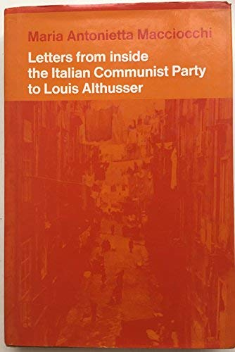 9780902308725: Letters from Inside the Communist Party to Louis Althusser