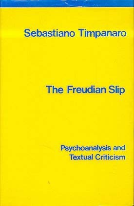 9780902308763: Freudian Slip: Psychoanalysis and Textual Criticism