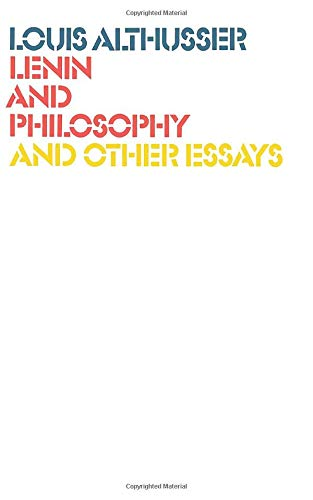 Lenin and Philosophy and Other Essays: Louis Althusser