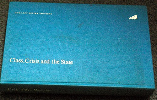 9780902308930: Class, Crisis and the State