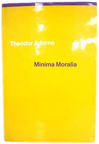 Minima Moralia: Adorno, Theodor W.