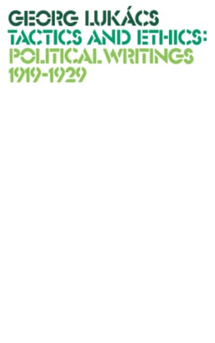 Political Writings, 1919-29 (Paperback): Georg Lukacs
