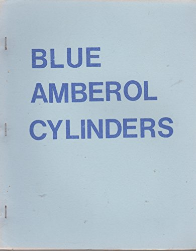 9780902338302: Edison Blue Amberol Cylinder Records: Complete Listing of All the World's Issues of This Type of Cylinder