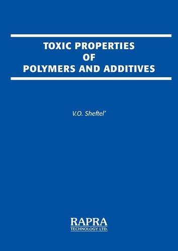 9780902348493: Toxic Properties of Polymers and Additives