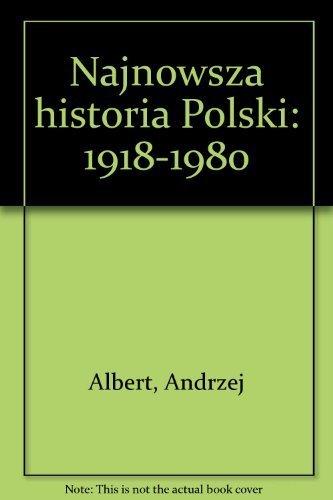 9780902352797: Najnowsza historia Polski: 1918-1980