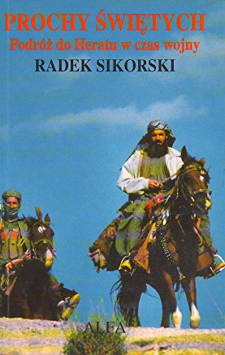 9780902352889: Prochy swietych: Podroz do Heratu w czasie wojny (Polish Edition)