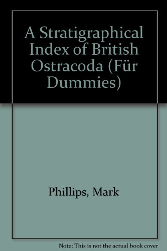 A Stratigraphical Index of British Ostracoda (Geological journal' special issues) (0902354086) by Raymond Holmes Bate; Eric Robinson