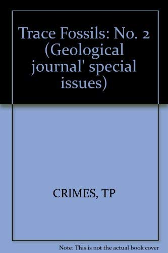 9780902354098: Trace Fossils: No. 2 (Geological journal' special issues)