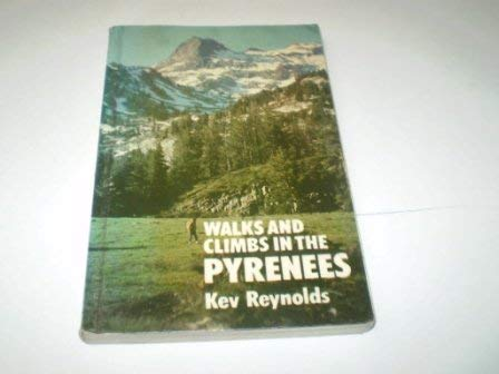 9780902363212: Walks and Climbs in the Pyrenees