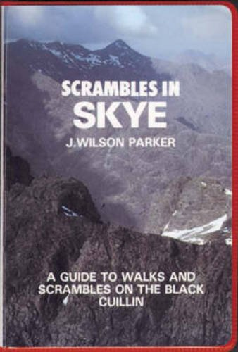 9780902363380: Scrambles in Skye: Guide to Walks and Scrambles on the Black Cuillin