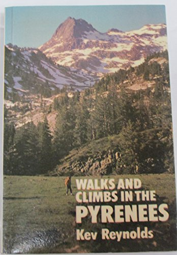 9780902363502: Walks and Climbs in the Pyrenees
