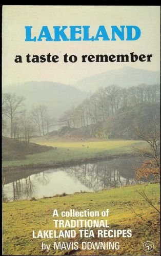 9780902363595: Lakeland: A Taste to Remember