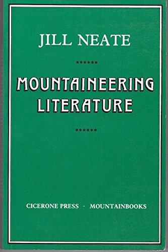 9780902363823: Mountaineering Literature: A Bibliography of Material Published in English