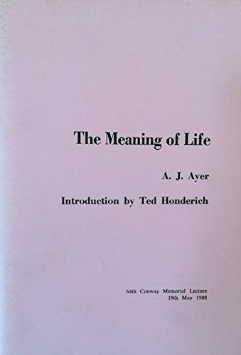 9780902368149: The meaning of life (Conway memorial lecture)