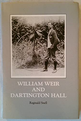 William Weir and Dartington Hall (0902386107) by Reginald Snell