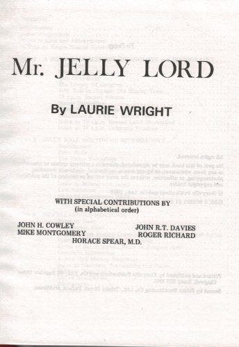 Mr. Jelly Lord: Wright, Laurie