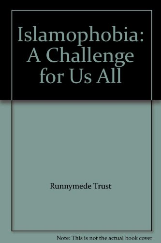 9780902397989: Islamophobia: A Challenge for Us All
