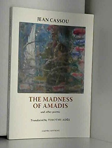 The Madness of Amadis and Other Poems: Jean Cassou