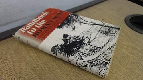 Handbook to the Roman Wall: Bruce, J.Collingwood