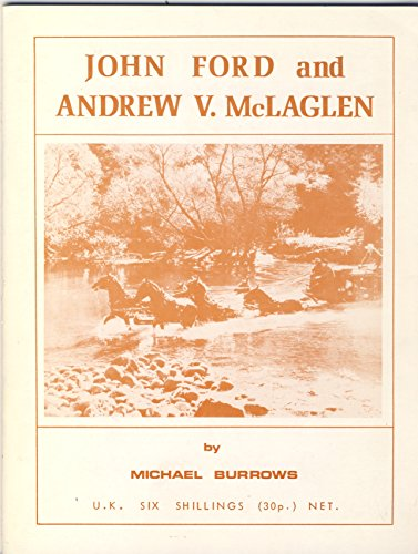 9780902421011: John Ford and Andrew V.McLaglen (Formative films series)