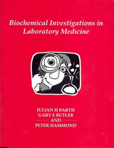 9780902429345: Biochemical Investigations in Laboratory Medicine