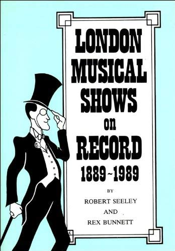 London Musical Shows on Record 1889-1989.