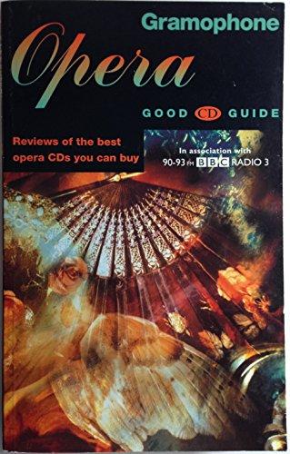 9780902470828: Gramophone Opera Good Cd Guide