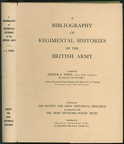9780902476028: Bibliography of Regimental Histories of the British Army