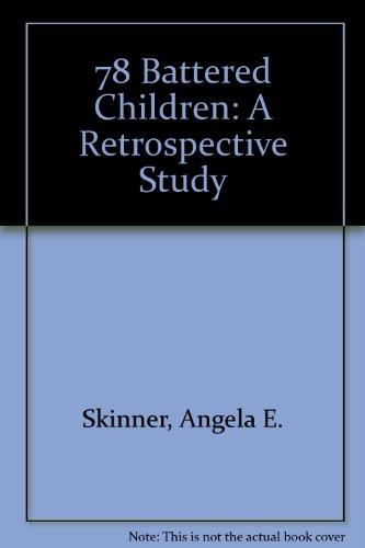 9780902498006: 78 Battered Children: A Retrospective Study