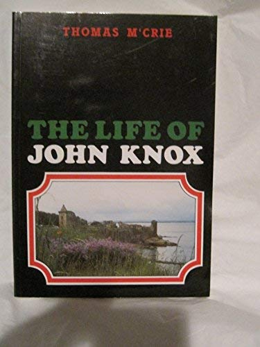 9780902506053: The Life of John Knox
