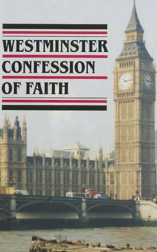 9780902506084: Westminster Confession of Faith