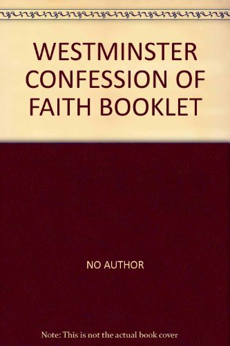 9780902506374: The Westminster Confession of Faith