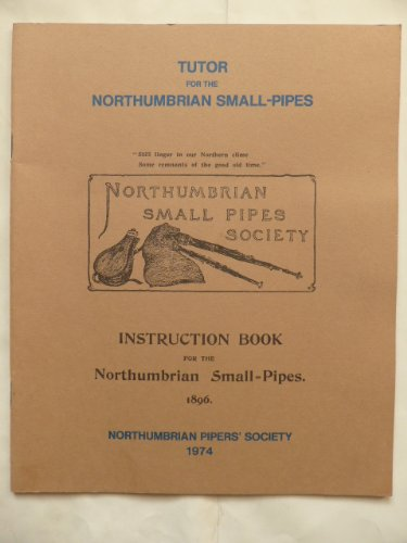 Instruction book for the Northumbrian small-pipes, 1896