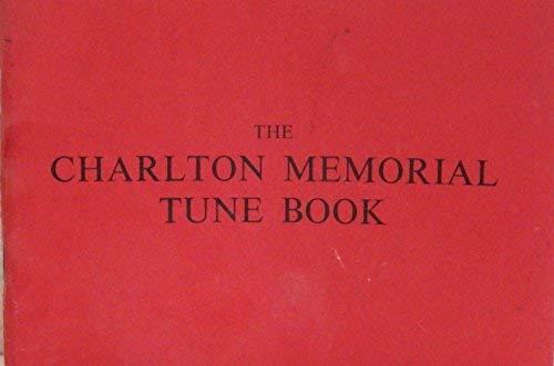 9780902510036: Charlton Memorial Tune Book