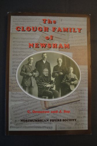9780902510203: The Clough Family of Newsham. 200 Years of Northumbrian Piping