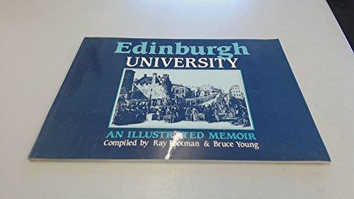 Edinburgh University: An illustrated memoir: Ray Footman