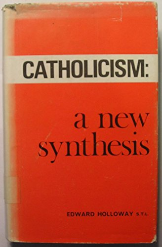 9780902514003: Catholicism: A New Synthesis