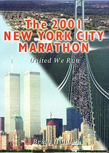 9780902544567: The 2001 New York City marathon: United we run