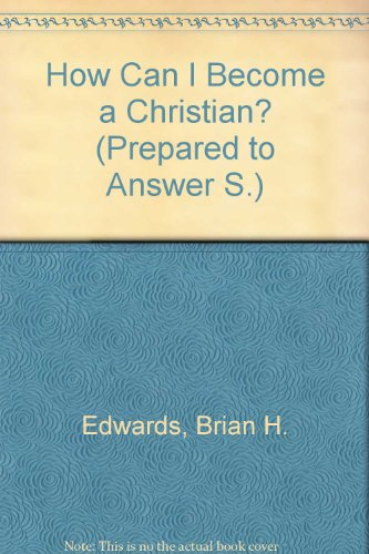 9780902548442: How Can I Become A Christian ? / P.t.a.