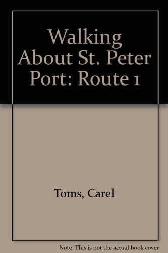 9780902550247: Walking About St. Peter Port: Route 1