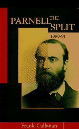 The Parnell Split, 1890-91 (Irish history)