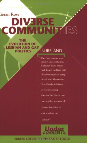 9780902561731: Diverse Communities: The Evolution of Gay and Lesbian Politics in Ireland