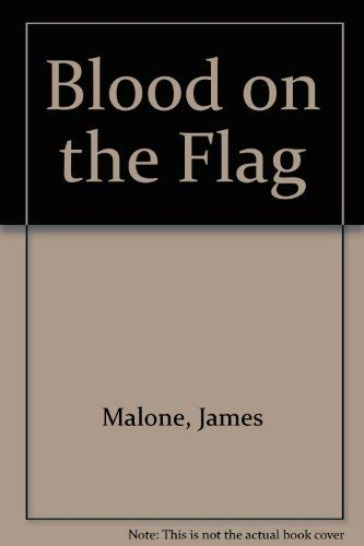 Blood on the Flag: Twohig, Patrick J. (Translator)