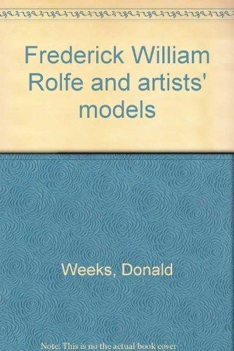 Frederick William Rolfe & Artists Models: Donald Weeks